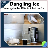 Dangling Ice:  A Science Experiment for 4th, 5th, or 6th Grade