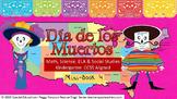 Day of the Dead Book 4  Kindergarten CCSS Aligned ELA, Mat