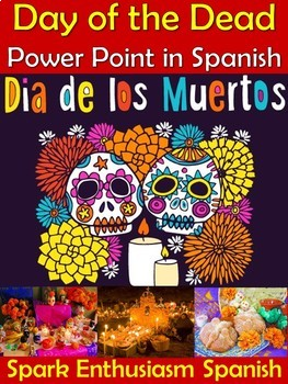 Day of the Dead Power Point in Spanish (39 slides)