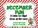 December Fun: 18 Common Core Literacy and Math Centers