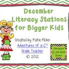 December Literacy Centers for Bigger Kids