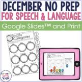December NO PREP Speech & Language Activities