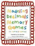 Decimals - Modeling Decimals Memory/Concentration Games - 2 games