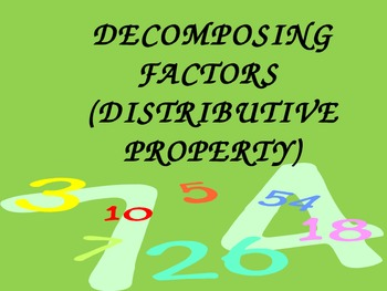 Decomposing Factors (Distributive Property)