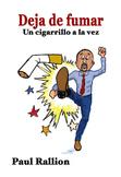 Deja de fumar, Un cigarrillo a la vez