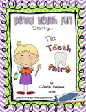 Dental Health Fun! Starring the Tooth Fairy