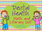 Dental Health Math and Literacy Unit- Bundled!!