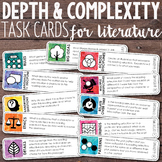 Depth and Complexity Task Cards {Literature}