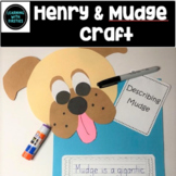 Describing Mudge Craftivity Henry and Mudge Books