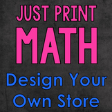 Design a Store {Just Print: Differentiated Math Project}