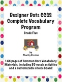 Designer Dots Theme Grade Five CCSS Complete Vocabulary Program