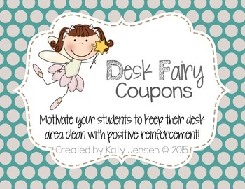 Desk Fairy Coupons to motivate and give positive reinforcement!