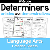 Determiners (articles, demonstratives) Common Core Practic
