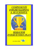 Developing a Successful Behavior Intervention Plan