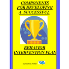 Developing a Successful Behavior Intervention Plan