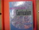 Developing the Curriculum text, 5th ed.