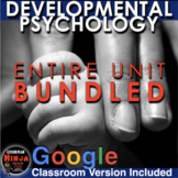 Developmental Psychology Unit Bundled - Worksheets,PPTs, P