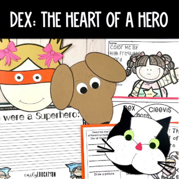 Dex: The Heart of a Hero Supplement Materials 2nd Grade