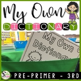 Dictionary for K-2 Dolch Sight Word Reading and Writing Resource