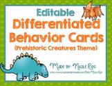 Differentiated Behavior Cards - Dinosaur Theme (Editable)