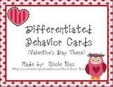 Differentiated Behavior Cards FREEBIE - Valentine's Day Theme