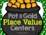 Differentiated Place Value Centers: Pot of Gold Place Valu