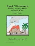 Diggin' Dinosaurs - Reading, Writing, Math, Science, & Art