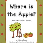 Where is the Apple? A Location Concepts Booklet
