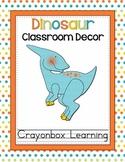Dinosaur Theme Classroom Decor - with editable files