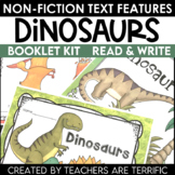 Dinosaurs- Creating a Non-Fiction Text Features Booklet