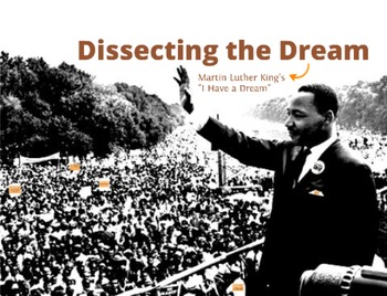 'Dissecting the Dream' - Martin Luther King's 'I Have a Dream' Speech