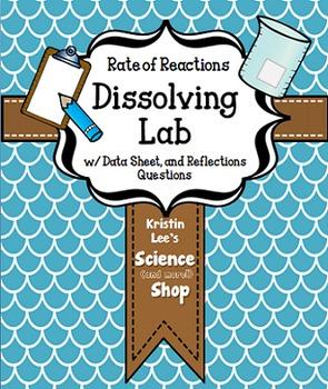 Dissolving Lab - Chemical Reactions Freebie