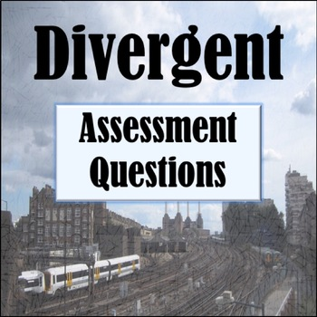 Divergent by Veronica Roth: Reading Comprehension Questions