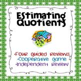 Division:  Estimating Quotients