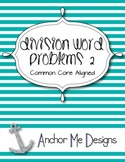 Division Word Problems 2 Activity/Center-3rd-4th Regular/S