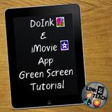DoInk/iMovie Green Screen Video Tutorials