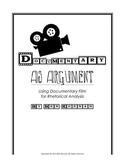 Documentary as Argument: Rhetorical Analysis