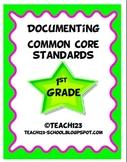 Documenting Common Core Standards-1st Grade