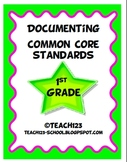 Documenting Common Core Standards-1st Grade
