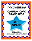 Documenting Common Core Standards - 5th Grade