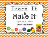 Dolch Sight Word Mats - First Grade - Trace It, Make It