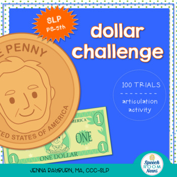 Dollar Challenge: Articulation Activity
