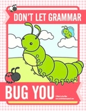 Don't Let Grammar Bug You: Plurals, Past Tense Verbs, & Co