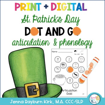 Dot and Go Articulation and Phonology: St. Patrick's Day