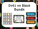 Colored Polka Dots on Black Classroom Theme Bundle