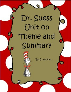 Dr. Suess Unit on Theme and Summary
