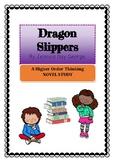 Dragon Slippers Novel Study