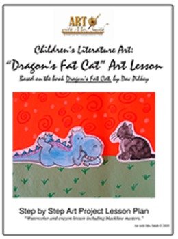 Dragon's Fat Cat: Children's Lit. Art Lesson!
