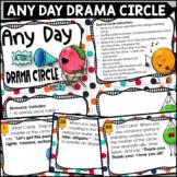 Drama Circle - Any Day Fun