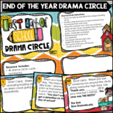 End of the Year Drama Circle